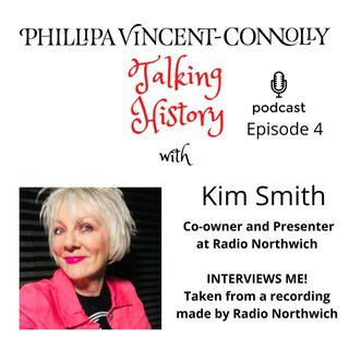 Episode 4 - Kim Smith interviews me