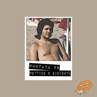 Puntata 56 - Top 5 - Pettine e gioventù