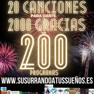 200º: 20 CANCIONES PARA DARTE 2000 GRACIAS POR 200 PROGRAMAS (7x17)