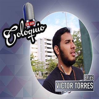 Episodio 65: Víctor Torres