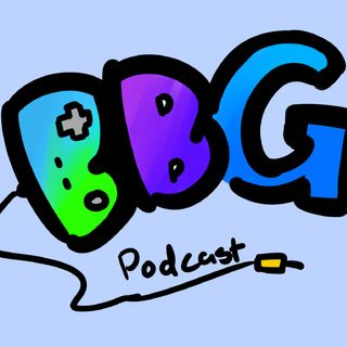 BBG Podcast EP 1: Pilot (sub to chinky winkyvevo)