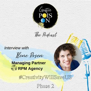 Interview with Ilene Rosen - Managing Partner at RPM Agency NYC - #CreativityWillSaveUs Phase 2