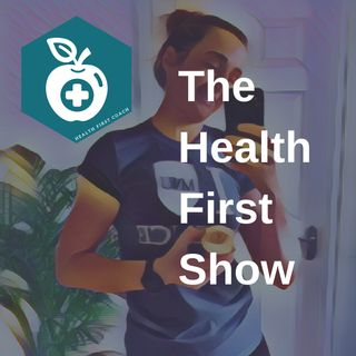 The Health First Show
