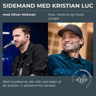 Sidemand med Kristian Luc og Oliver McEwan (feat. Medina & Mads Langer)