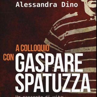 """""""A colloquio con Gaspare Spatuzza"""", di Alessandra Dino"""