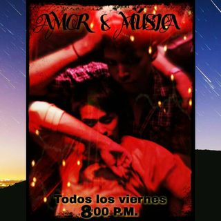 EP. 3 HISTORIAS DE AMOR - AMOR&MÚSICA - RADIO ONLINE T.1