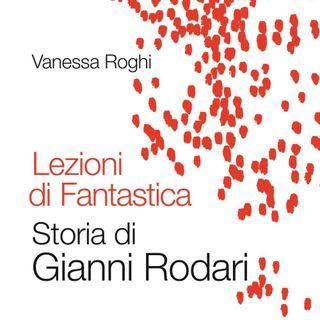 """Vanessa Roghi """"Lezioni di Fantastica"""""""