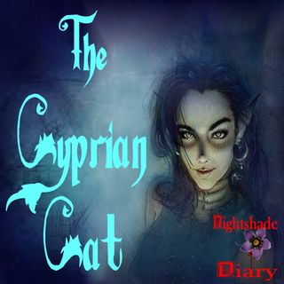 The Cyprian Cat | Shapeshifter Story | Podcast