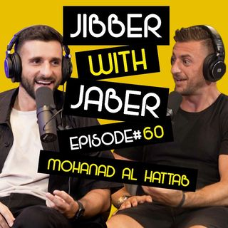 Comedy is different now | Mohanad Al Hattab | Jibber With Jaber EP 60
