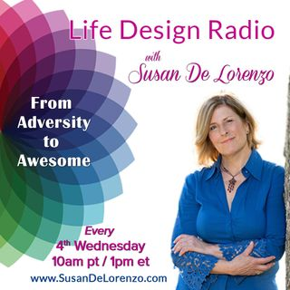 Life Design Radio with Susan De Lorenzo