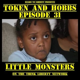 Little Monsters: Token and Hobbs #31