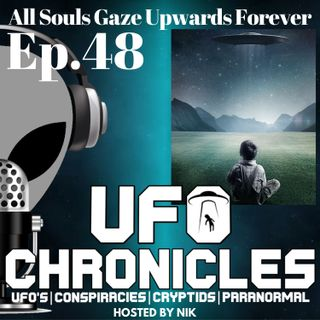 Ep.48 All Souls Gaze Upwards Forever