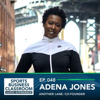 Betting on Yourself with Adena Jones
