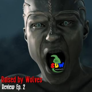 Raised By Wolves - Review: Ep. 2