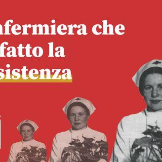 L'infermiera che ha fatto la Resistenza | ij