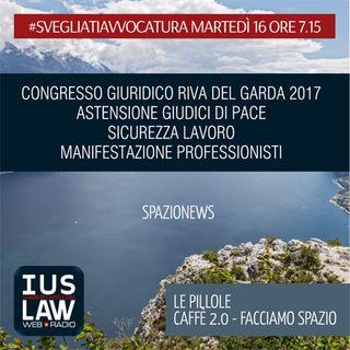 MARTEDÌ, 16 MAGGIO 2017 #SvegliatiAvvocatura - LIVE