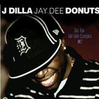 Classic Hip Hop Albums Vol. 2 J Dilla Donuts 2006
