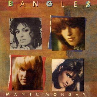 Parliamo delle BANGLES e della loro hit MANIC MONDAY che ci riporta al 1986.
