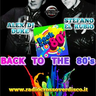 BACK TO THE 80s ALEX DJ & EL RUBIO