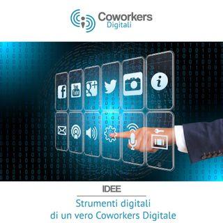 Strumenti Digitali di un vero Coworkers Digitale