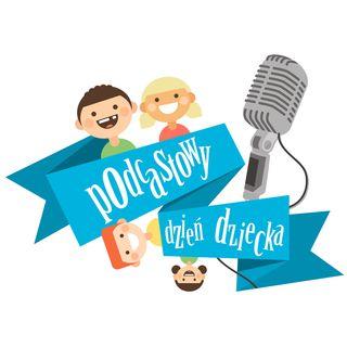 FO 011 - Podcastowy Dzień Dziecka 2018 -  wierszyk O Janku co psom szył buty