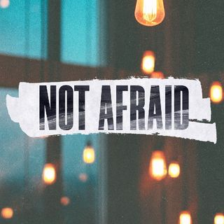 Not Afraid - Morning Manna #3244
