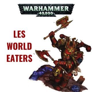 Les World Eaters