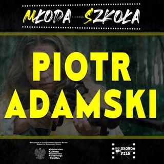 PIOTR ADAMSKI - Koncept jest wszystkim   MŁODA SZKOŁA sylwetka #2