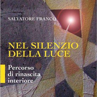 """Salvatore Franco """"Nel silenzio della luce"""""""