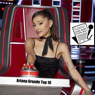 Ep. 102 - Ariana Grande Top 10