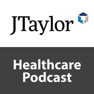 Episode 1-Megatrends-JTaylor Healthcare Podcast