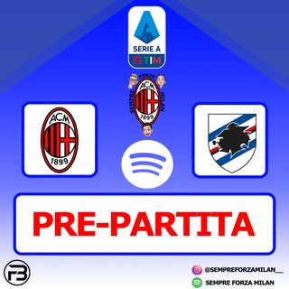 PRE PARTITA | MILAN-SAMPDORIA