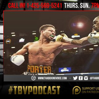 ☎️Shawn Porter vs Errol Spence Next??🤯King Ryan🤴🏼Returns & Gvozdyk Defends👑