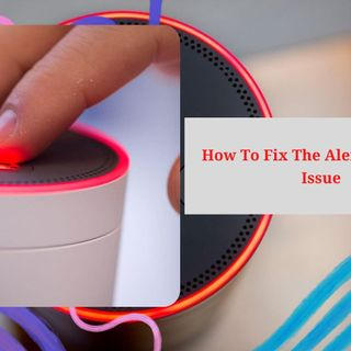 How To Fix The Alexa Red Ring Issue