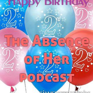 Episode 34 - Happy 2nd Birthday!!