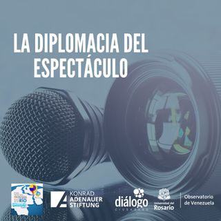 La diplomacia del espectáculo