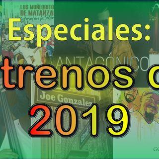 Especial - Estrenos del 2019 (Vol 4)