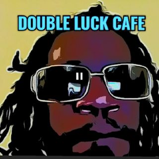 DOUBLE🎲LUCK🎲 CAFE