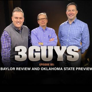 Baylor Review and Oklahoma State Preview with Tony Caridi, Brad How and Hoppy Kercheval