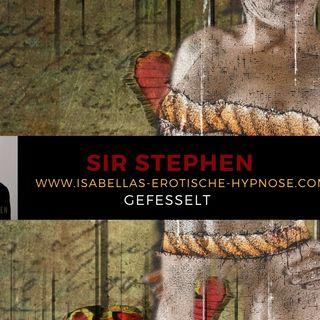 Gefesselt - Bondage Schlaf Hypnose mit Sir Stephen