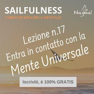 30 - SF17 | Entra in contatto con la Mente Universale