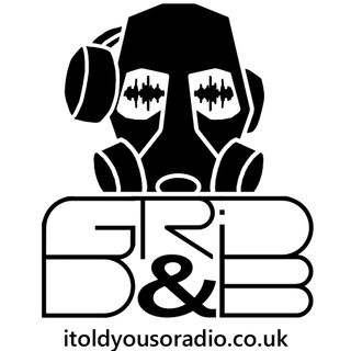 The GRiD DnB Show broadcast on www.itoldyousoradio.co.uk