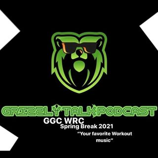 GTP-Your Workout Music,GGC WRC,2021 Spring Break
