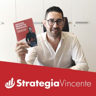 #027 - Le 5 caratteristiche di una Start-up Vincente