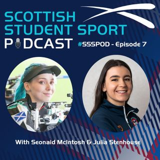 Episode 7 | Seonaid McIntosh & Julia Stenhouse