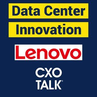 Data Center Innovation and Customer Experience with Lenovo