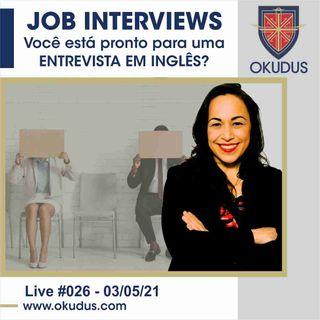 #026 - Job Interview - Você está pronto para uma entrevista em Inglês_