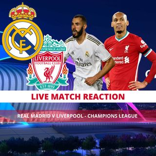 Real Madrid v Liverpool | Match Reaction | Champions League
