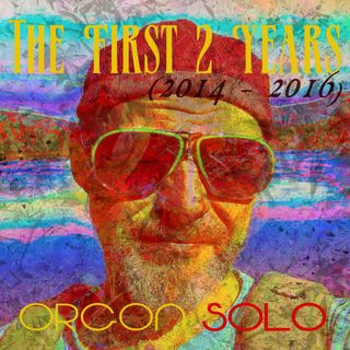 Orgon Solo - The first 2 years