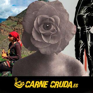 Carne Cruda - Mujeres que te vuelan la cabeza (ENSALADA TROPICAL #725)